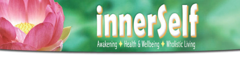 INNERSELF NEWSPAPER � Awakening one community at a time...